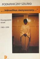 …hidraulikus menyasszony… (poésie, 2000)
