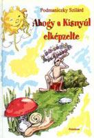 Ahogy a Kisnyúl elképzelte (jeunesse, 2005)