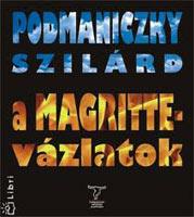A Magritte-vázlatok (nano-prose, 2008)