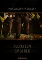 Feltétlen emberek (feuilleton, 2003)